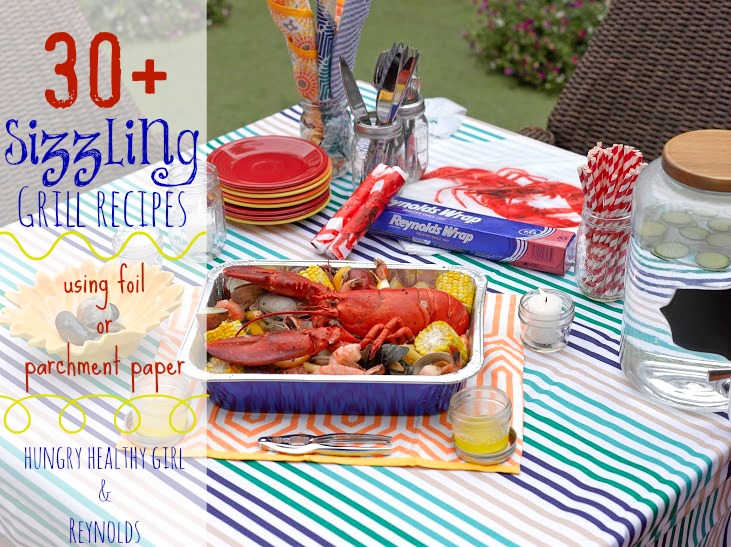 A roundup of 30+ Sizzling Grill Recipes that use foil or parchment paper. #ReynoldsKitchens #CleverGirls