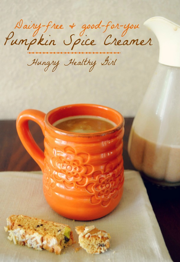 Pumpkin Spice Creamer- make your very own good-for-you, dairy-free Pumpkin Spice Latte!