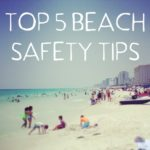 Top 5 Beach Safety Tips