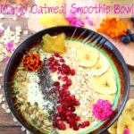 Mango Oatmeal Smoothie Bowl