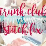 Trunk Club vs. Stitch Fix