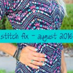 August 2016 Stitch Fix + $100 Giveaway