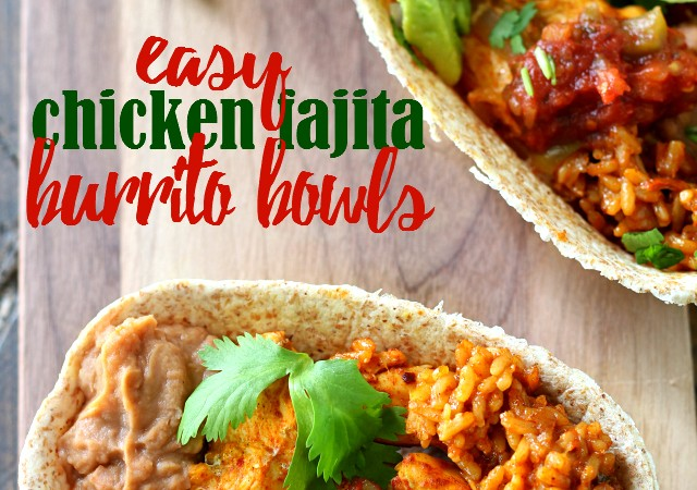 Flavorful Easy Chicken Fajita Burrito Bowls ready in less than 30 minutes for a fabulous gameday meal or weeknight dinner!