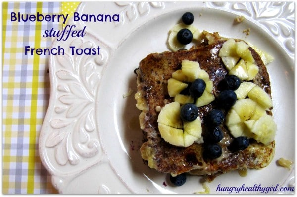 Blueberry Banana Stuffed French Toast {with Ezekiel 4:9® Flax ...