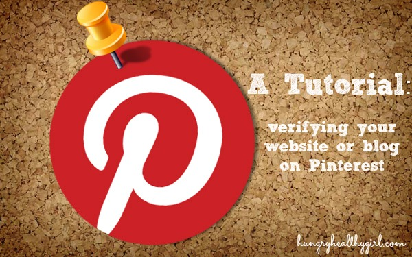 A tutorial: verifying your blog or website with Pinterest