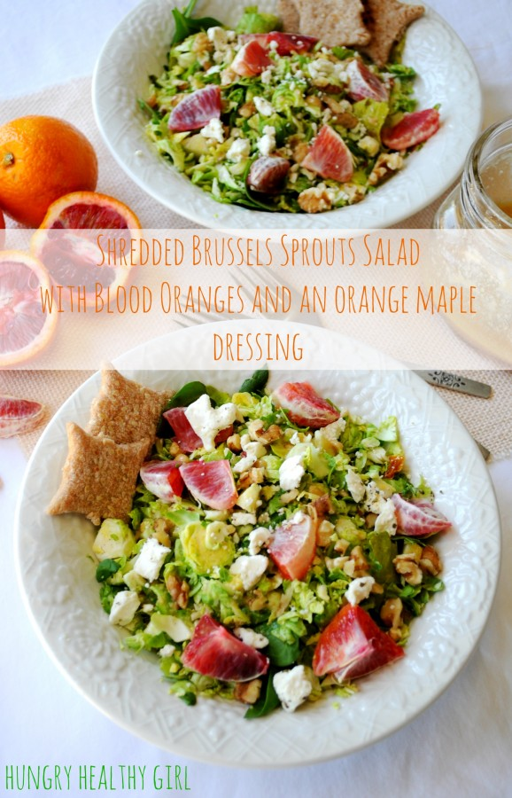 Shredded Brussels Sprouts Salad with Blood Oranges and an Orange Maple Dressing | Hungry Healthy Girl