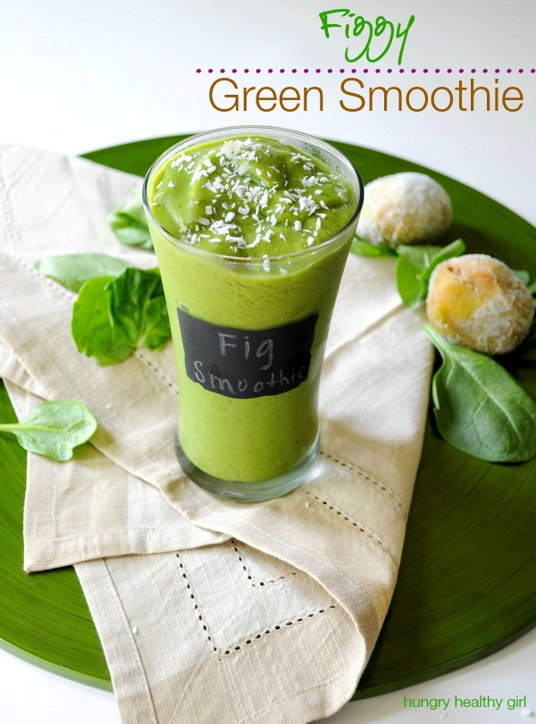 Figgy Green Smoothie- a lovely sweetness with the surprising taste of cake batter!