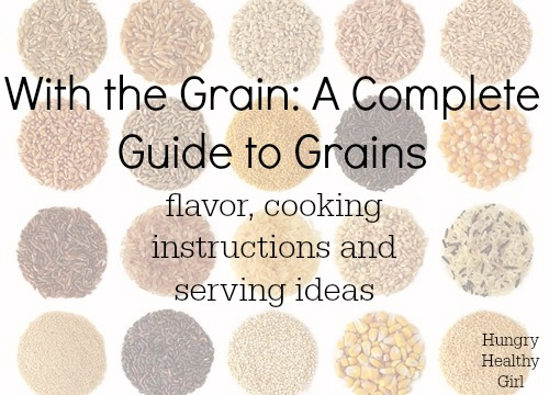 A Complete Guide to Grains