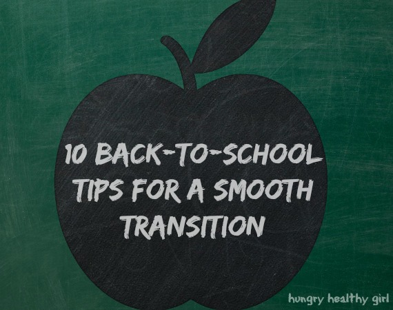 10 back to school tips for a smooth transition
