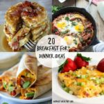 Brinner!! A roundup of 20 Breakfast for Dinner Ideas