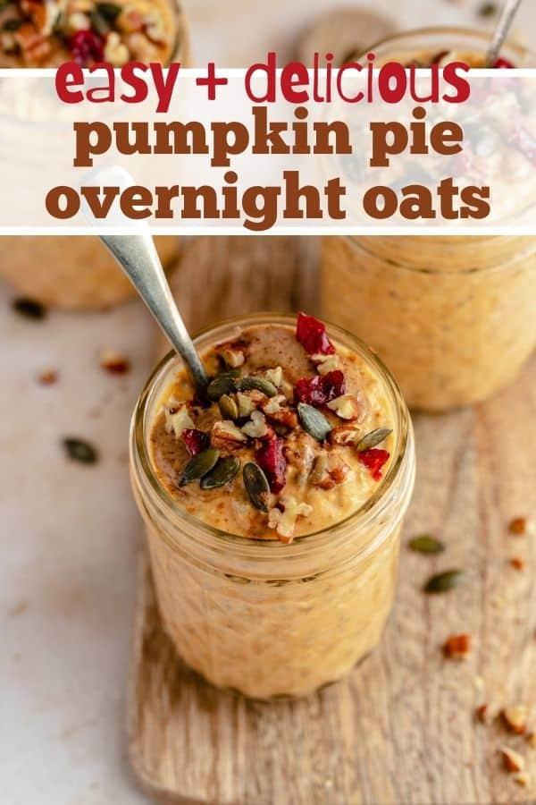 Pumpkin Overnight Oats served in a mason jar