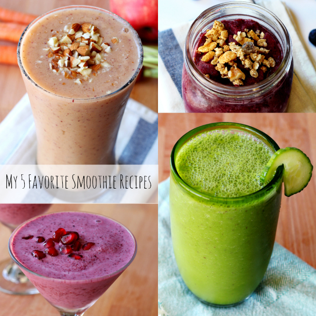 My Five Favorite Nutritious Delicious Smoothie Recipes