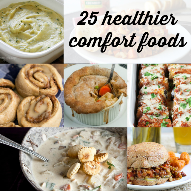 25 Healthier Comfort Foods- perfect meal ideas for chilly winter evenings.
