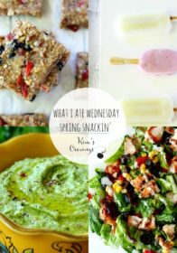 What I Ate Wednesday- Spring Snackin'