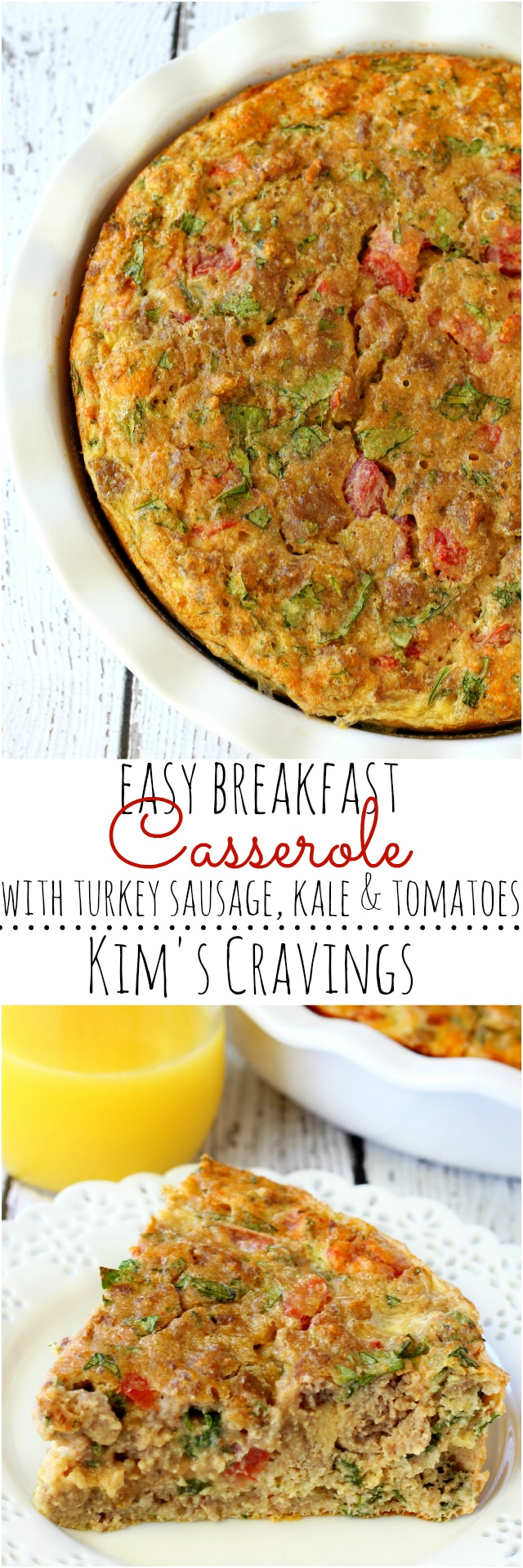 Easy Breakfast Casserole with turkey sausage, kale and tomatoes- perfect for whipping up when you have a large army (or a few friends) to feed and don't want to spend all morning in the kitchen.