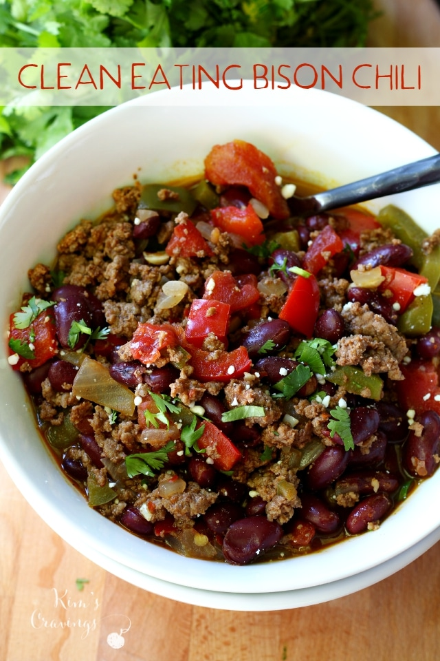 Clean Eating Bison Chili Kim S Cravings