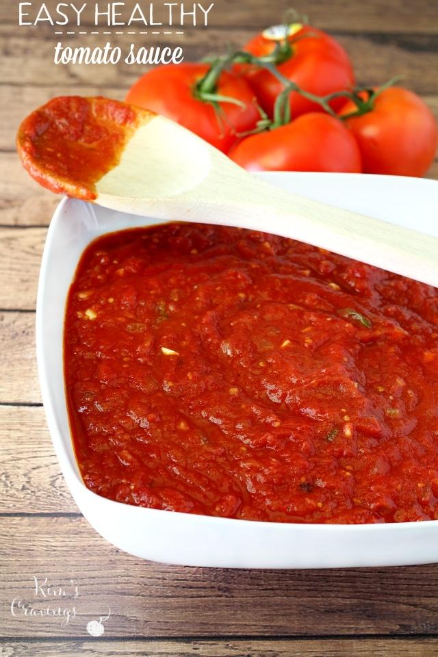 Easy Healthy Tomato Sauce - Kim's Cravings