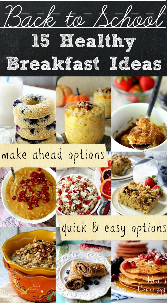 15 Healthy Back To School Breakfast Ideas With Options For Make Ahead Meals