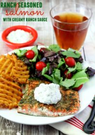 Ranch Seasoned Salmon seared to perfection and incredibly tasty thanks to my homemade ranch seasoning mix and topped with Creamy Ranch Sauce.