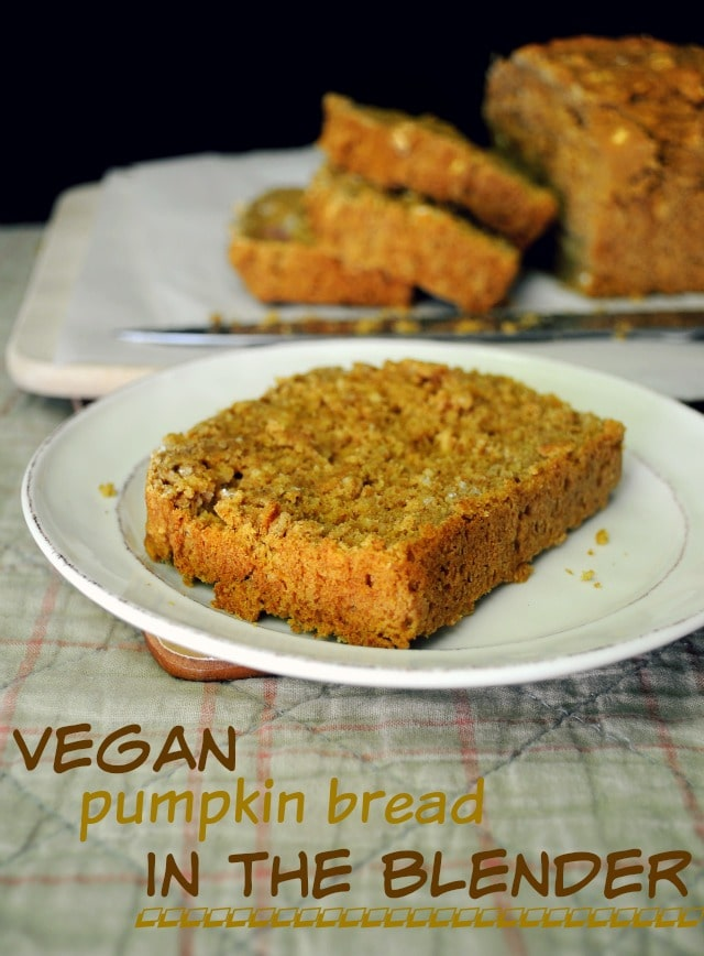 A quick and easy vegan pumpkin bread whipped up in the blender. This bread could not be easier, but don't worry if you don't have a blender; it's totally acceptable to use a little elbow grease, a spoon and bowl!