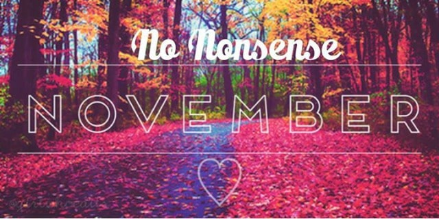 "I would like to invite you to join a virtual ""No Nonsense November"" accountability group to encourage and support you November 1st through November 25th."