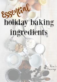 A complete list of essential holiday baking ingredients and a Swanson Vitamin Giveaway, so you can get started on your yummy recipes!
