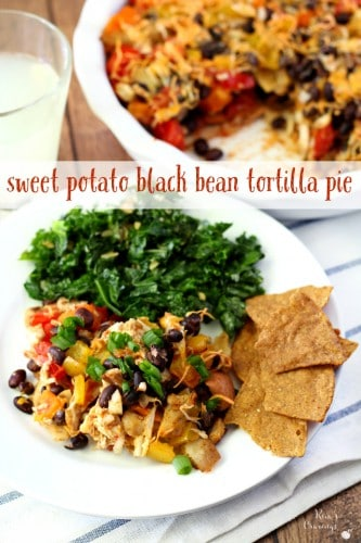 A comforting tortilla pie layered with sweet potatoes, black beans and chicken for a little extra protein. Everyone loves this healthy warm meal and leftovers for lunch are fantastic!