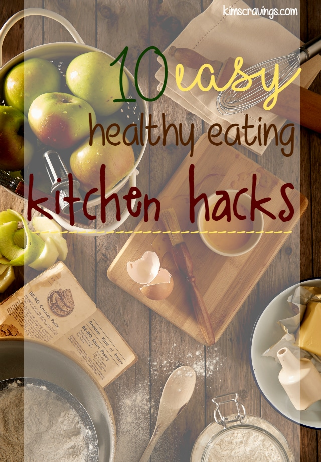 I'm the first to admit, prepping meals can be challenging and time-consuming. Here are 10 easy, healthy eating kitchen hacks to make your time in the kitchen just a little bit easier.