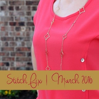 March 2016 Stitch Fix + Giveaway