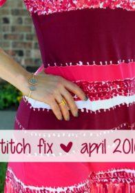 April 2016 Stitch Fix Review