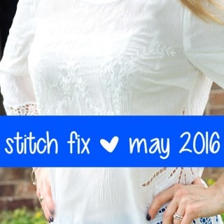 May 2016 Stitch Fix + Giveaway