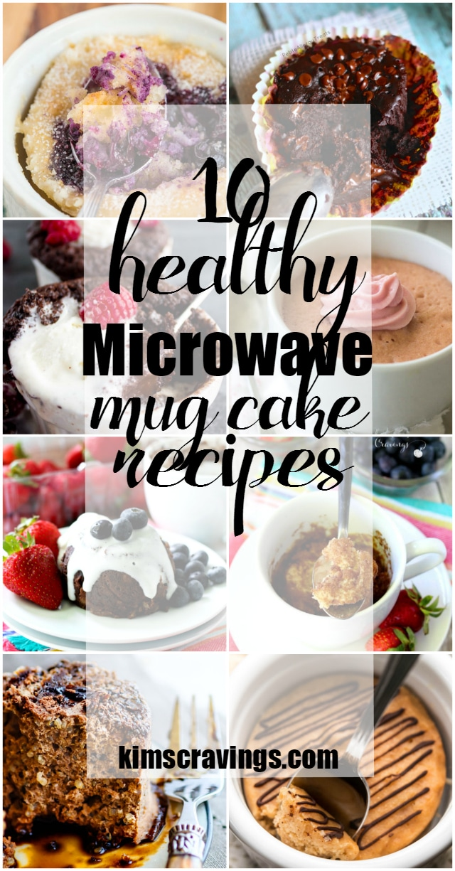 10 Healthy Microwave Mug Cake Recipes, you'll want to have on the ready, when you need a fast sweet treat.
