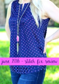 June 2016 Stitch Fix Review with $700 Stitch Fix Giveaway