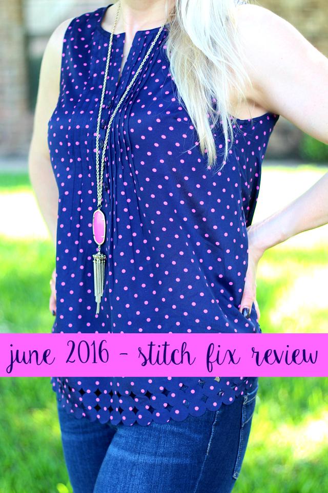 June 2016 Stitch Fix Review with $700 Stitch Fix Giveaway