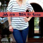 July 2016 Stitch Fix + $100 Giveaway
