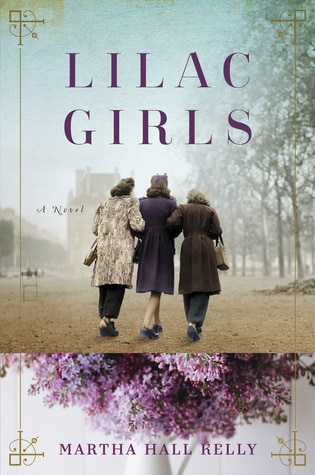2016 Summer Reading List- Lilac Girls | by Martha Hall Kelly
