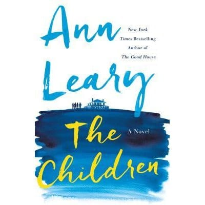 2016 Summer Reading List- The Children | by Ann Leary
