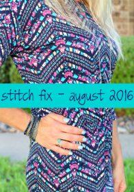 August 2016 Stitch Fix Review