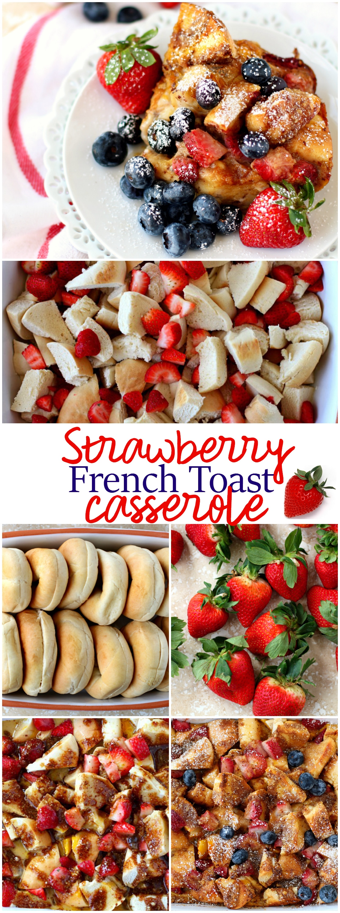 Rise And Shine To A Scrumptious Make Ahead Baked Strawberry Bagel French  Toast Casserole! It