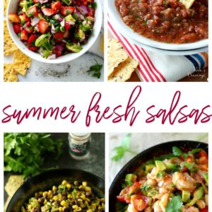 Summer Fresh Salsas