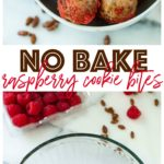 Easy, 6-ingredient no bake raspberry cookie bites with a perfect sweet-tart flavor and a delicious crispy crunch! Pair these with Chambord Spritzes for the ultimate girls' night treat!