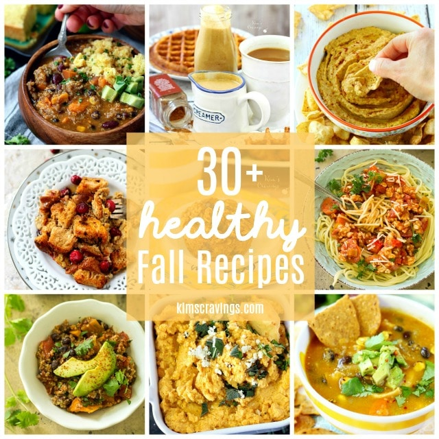 Get your taste buds ready! I have gathered 30 Healthy Fall Recipes to keep you warm this season! From breakfast to dessert, there's something for everyone!