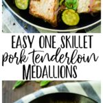 Easy One Skillet Pork Tenderloin Medallions with zucchini makes for an easy one pan meal! It's protein and veggie packed, nourishing, paleo, low carb, and ready in less than 30 minutes. You and your family will love this flavorful pork loin skillet dish, that's perfect for busy weeknights!