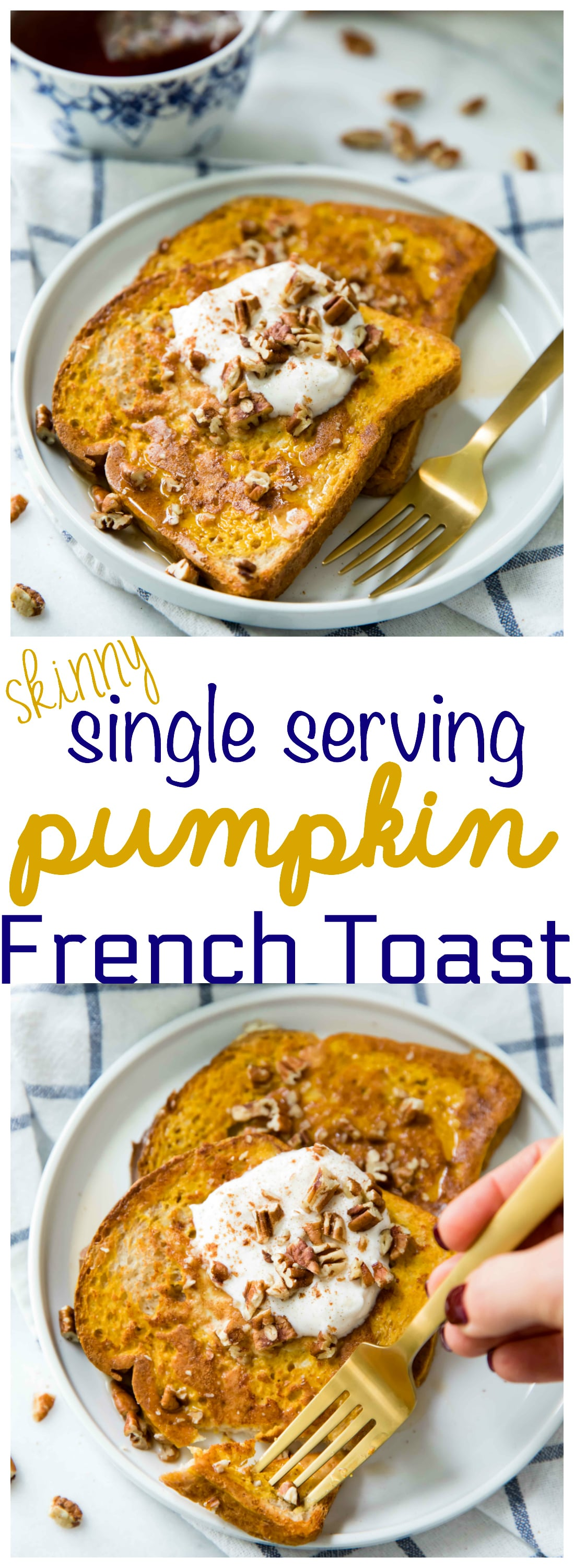 Skinny Single Serving Pumpkin French Toast - easy, yummy and cozy. The perfect fall morning meal and comfort food heaven at its finest!