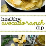 Healthy Avocado Ranch Dip -The perfect recipe for chip dippin'!Creamy avocado, fresh dill, a hint of vinegar and garlic… oh boy. It's the best.
