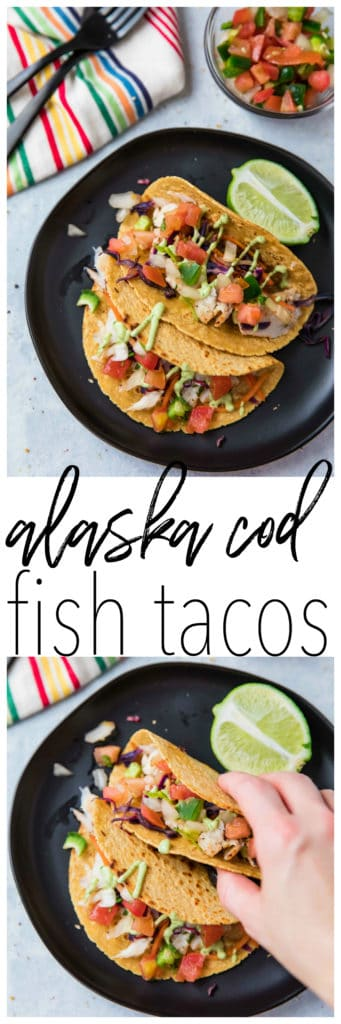 Alaska Cod Fish Tacos with a Creamy Avocado Dressing -quick, easy, delicious and even kid-friendly!