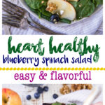 This Heart Healthy Blueberry Spinach Salad is alight and refreshing salad completely loaded with good stuff: sweet apple slices, blueberries, feta cheese, walnuts, fibrous heart healthy spinach and tossed in a flavorful balsamic vinegar.