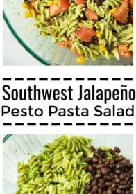 Pinterest image for Southwest Jalapeño Pesto Pasta Salad