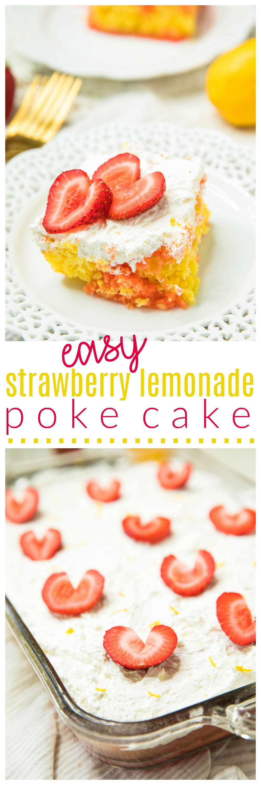Poke cake is one of my all-time favorite desserts! With a combination of lemon and strawberry flavors, this Easy Strawberry Lemonade Poke Cake is sure to become one of your favorites too!