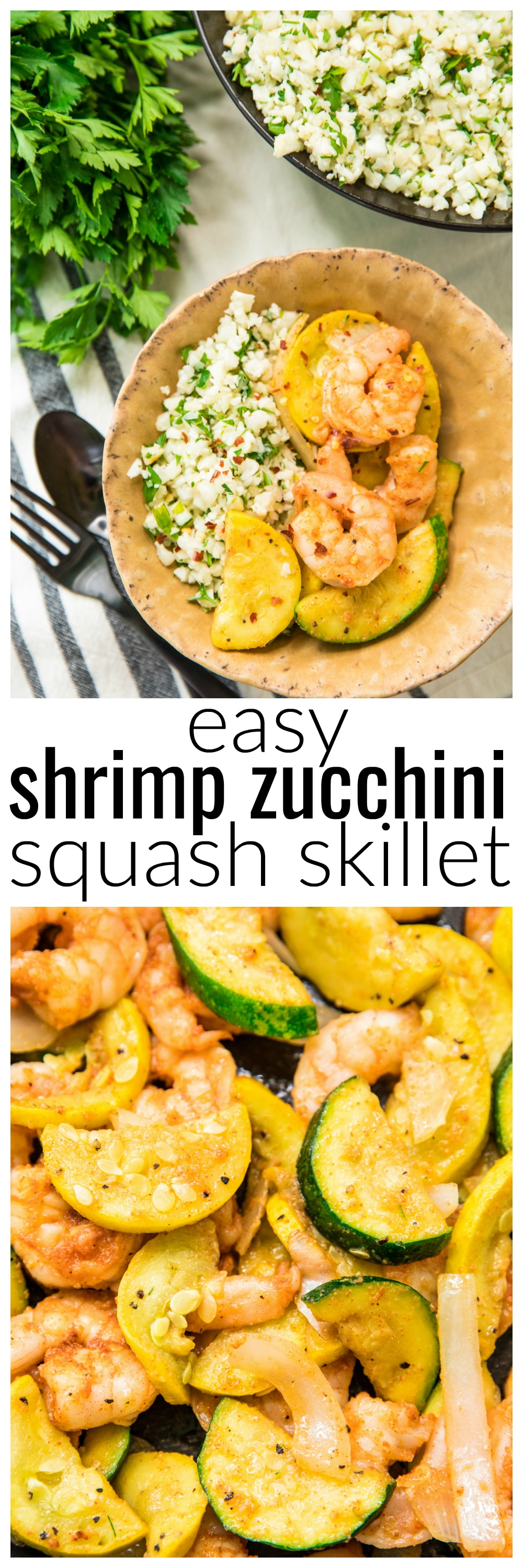 This Easy Shrimp Zucchini Squash Skillet recipe is loaded with veggies, flavorful spices, and shrimp. It's a low-carb, Whole30, gluten-free, and Paleo one-pan meal that is ready in less than 30 minutes.